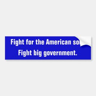 Ahorre el sueño americano. Luche contra governm gr Pegatina Para Auto