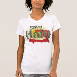 Ahorre Haití (verde) - ingresos van a la CRUZ ROJA Camiseta