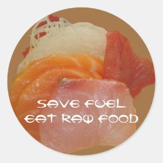 Ahorre la comida cruda del ~Eat del combustible Pegatinas Redondas