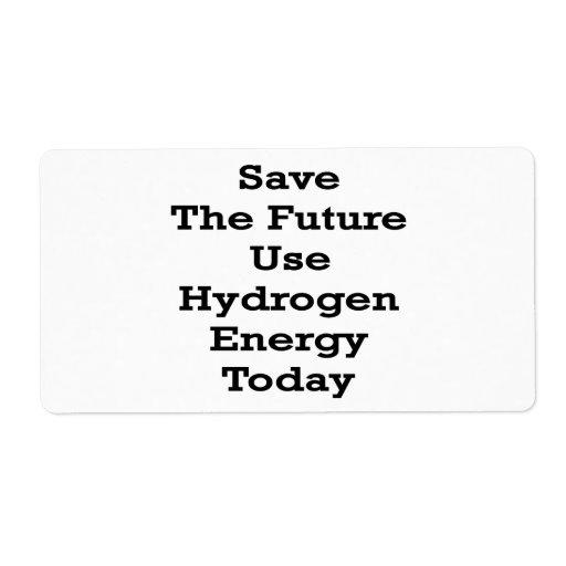 Ahorre la energía de hidrógeno del uso futuro hoy etiquetas de envío