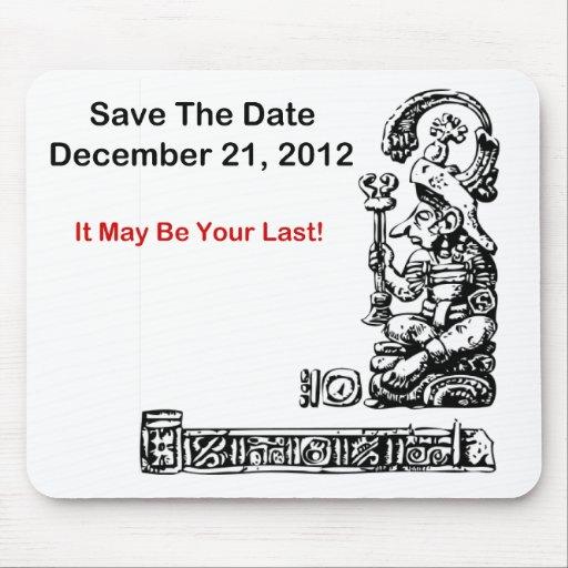 Ahorre la fecha, el 21 de diciembre de 2012 - la a alfombrilla de ratones