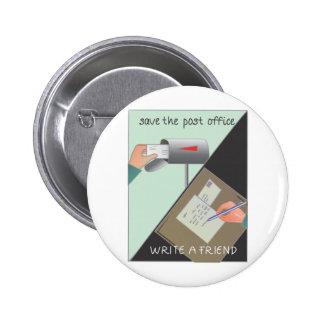 Ahorre la oficina de correos/escriba a un amigo pin redondo 5 cm