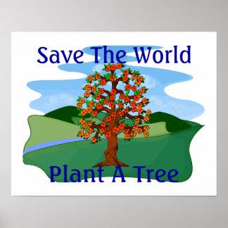 Ahorre la planta del mundo un árbol posters