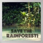 ¡Ahorre la selva tropical! Posters