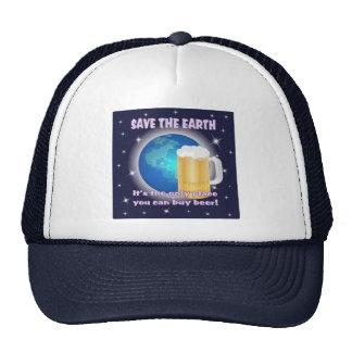 Ahorre la tierra para la cerveza gorros
