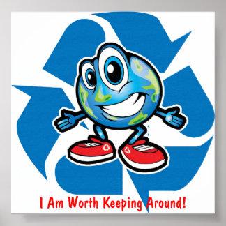 ¡Ahorre la tierra reciclando! Poster