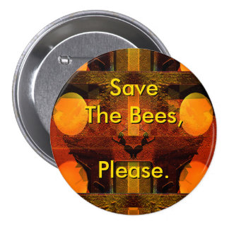 Ahorre las abejas satisfacen abotonan pins