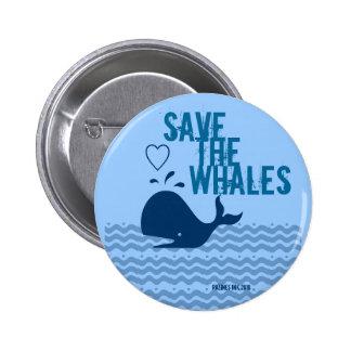 Ahorre las ballenas - ambientalmente conscientes pin redondo 5 cm