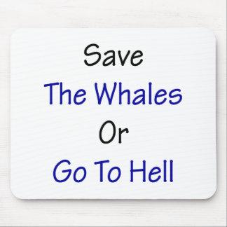 Ahorre las ballenas o vaya al infierno alfombrilla de raton