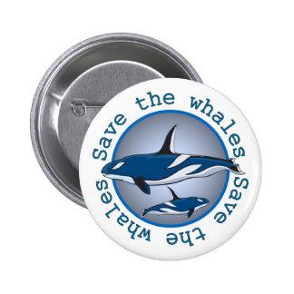 Ahorre las ballenas pin redondo de 2 pulgadas