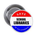 Ahorre las bibliotecas escolares en California Pin