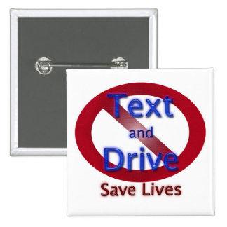 Ahorre las vidas no hacen texto y no conducen pin cuadrado