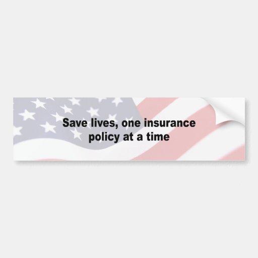 Ahorre las vidas, una póliza de seguro a la vez pegatina para auto