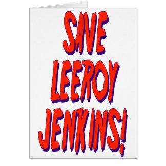 Ahorre Leeroy Jenkins Tarjeta De Felicitación