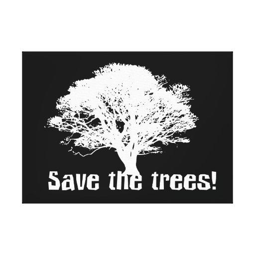Ahorre los árboles lona envuelta para galerias