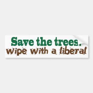 ¡Ahorre los árboles!  ¡Trapo con un liberal! Pegatina Para Auto