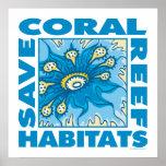 . Ahorre los arrecifes de coral Posters