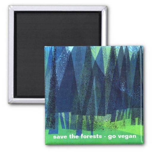 ahorre los bosques - va el vegano imán cuadrado
