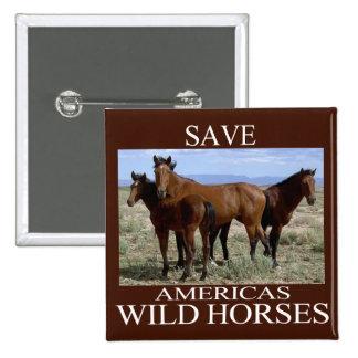 Ahorre los caballos salvajes pin cuadrado