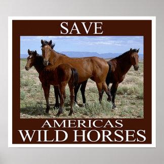 Ahorre los caballos salvajes póster