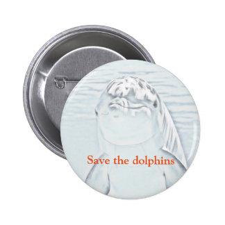 Ahorre los delfínes pin redondo 5 cm