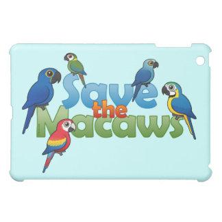 Ahorre los Macaws