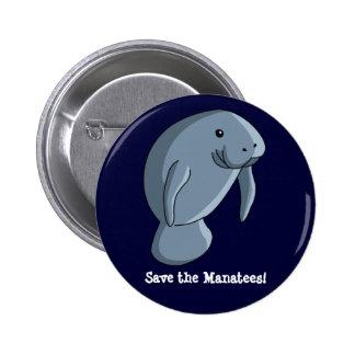 ¡Ahorre los Manatees! Pin Redondo 5 Cm