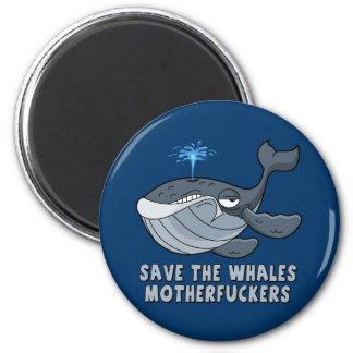 Ahorre los motherfuckers de las ballenas imán redondo 5 cm