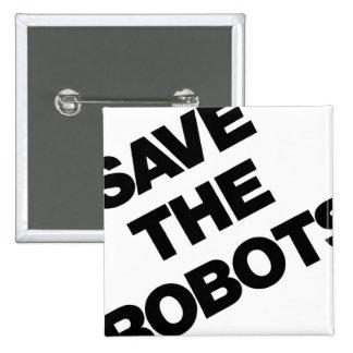 Ahorre los robots después del club New York City d Pin Cuadrado