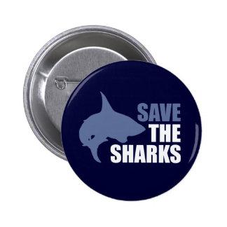 Ahorre los tiburones, ahorre el lema de las aletas pin redondo de 2 pulgadas