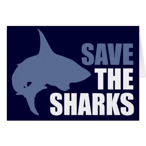 Ahorre los tiburones, ahorre las aletas tarjeta de felicitación