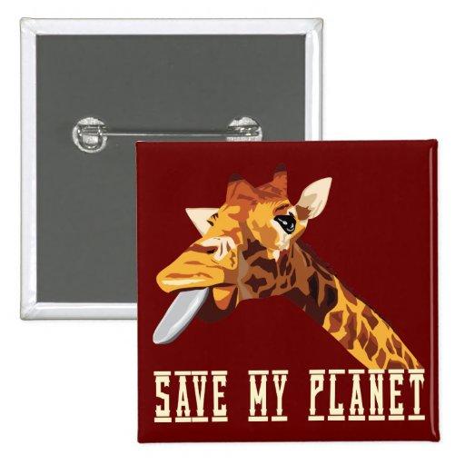 Ahorre mi jirafa del planeta pin