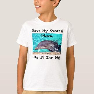 ¡Ahorre mis océanos! Camiseta del delfín