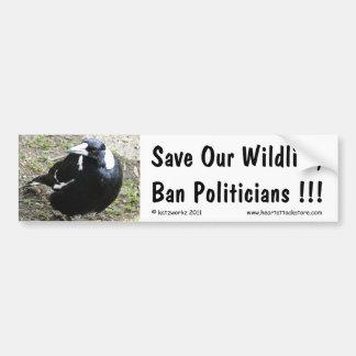 Ahorre nuestra fauna, políticos de la prohibición… etiqueta de parachoque