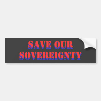 Ahorre nuestra soberanía, ahorre nuestra soberanía pegatina para auto