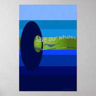 Ahorre nuestras ballenas póster