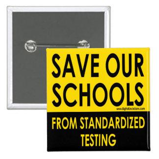 Ahorre nuestras escuelas pin cuadrado