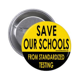 Ahorre nuestras escuelas pin redondo de 2 pulgadas