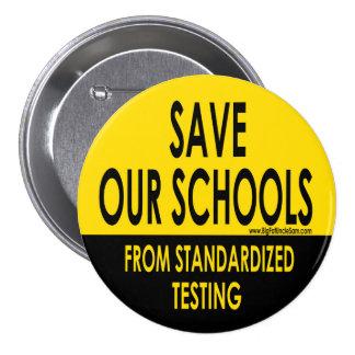 Ahorre nuestras escuelas pin redondo de 3 pulgadas