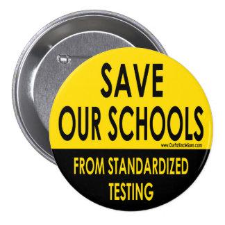 Ahorre nuestro botón redondo de las escuelas pin redondo de 3 pulgadas