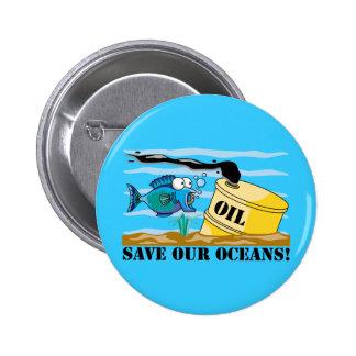Ahorre nuestro Día de la Tierra de los océanos Pin Redondo 5 Cm