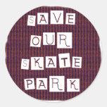 ¡Ahorre nuestro parque del patín! Texto contra la Pegatinas Redondas