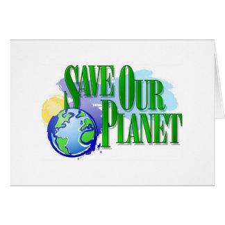 Ahorre nuestro planeta felicitación