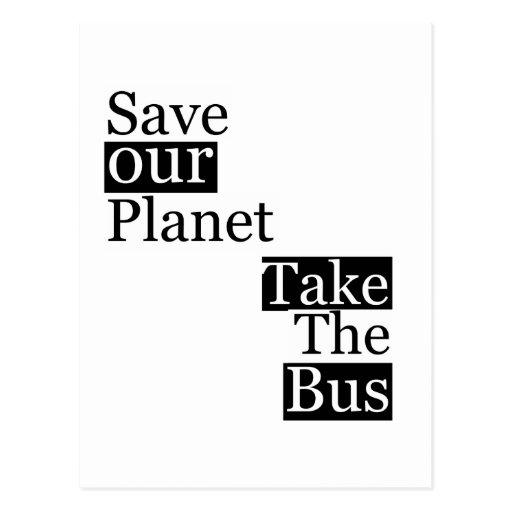 Ahorre nuestro planeta, tome un autobús tarjeta postal