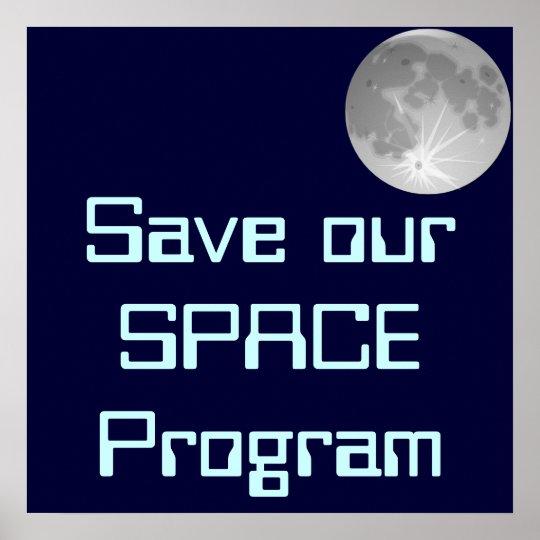 Ahorre nuestro poster del programa espacial póster
