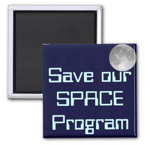 Ahorre nuestro programa espacial iman de nevera