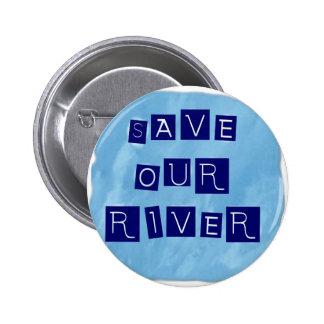 Ahorre nuestro texto azul del río en fondo azul pin