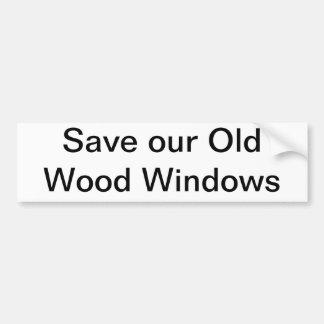 Ahorre nuestro viejo Windows de madera Etiqueta De Parachoque
