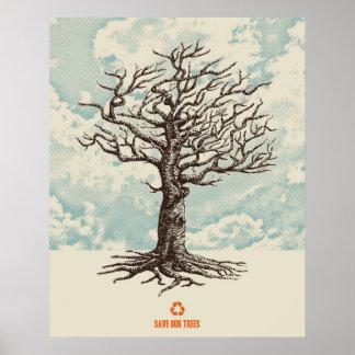 Ahorre nuestros árboles póster