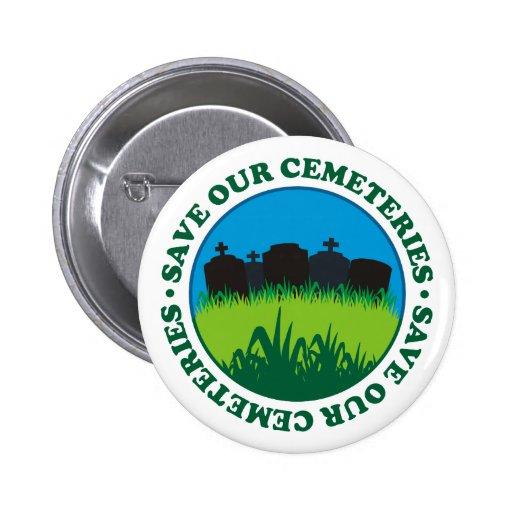 Ahorre nuestros cementerios pin